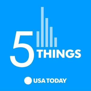 5 Things by USA TODAY / Wondery