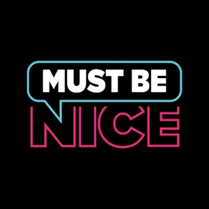 Must Be Nice by Katy & Jon