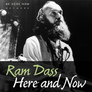 Ram Dass Here And Now by MindPod Network