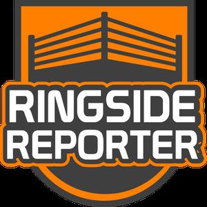 Ringside Reporter by Ringside Reporter