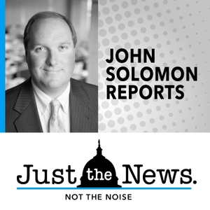 John Solomon Reports by John Solomon