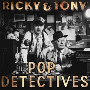 Ricky & Tony: Pop Detectives by Ricky Wilson & Tony Blackburn