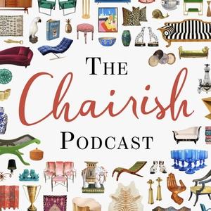 The Chairish Podcast by Chairish Inc.