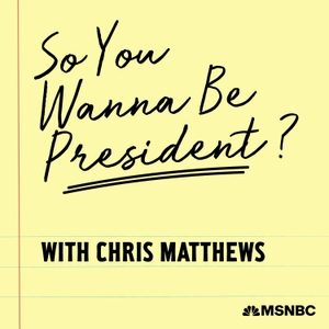 So You Wanna Be President? with Chris Matthews by NBC News