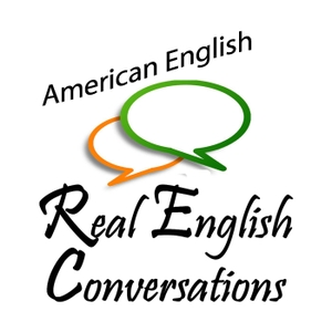 Real English Conversations Podcast - Listen to English Conversation Lessons by Amy Whitney & Curtis Davies: Conversational English Teachers