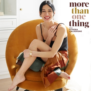 More Than One Thing with Athena Calderone by Athena Calderone