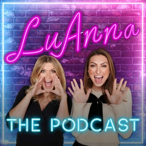 LuAnna: The Podcast by LuAnna Podcast