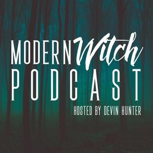 Modern Witch by Modern Witch / Devin Hunter