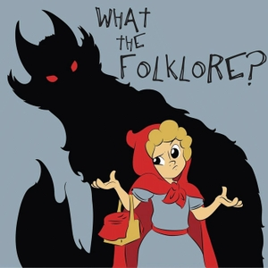 What The Folklore? by What the Folklore