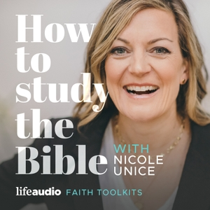 How to Study the Bible by Nicole Unice