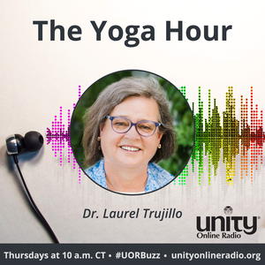 The Yoga Hour by Unity Online Radio