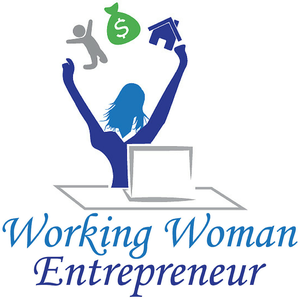 Working Woman Entrepreneur |Successful Women Entrepreneurs Empowering You To Gain and Maintain the Freedom To Live The Life T by Ladies We Can Have it All! A Weekly Podcast Interviewing Successful Women