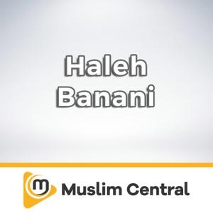 Haleh Banani by Muslim Central