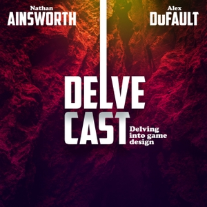 DelveCast » Delve by Alex DuFault and Nathan Ainsworth