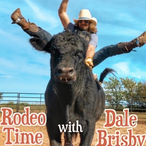 Rodeo Time with Dale Brisby by dalebrisby