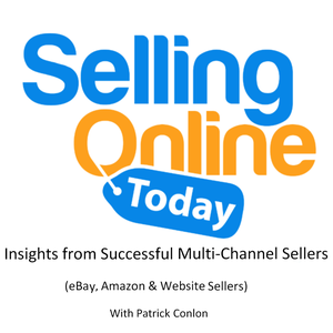 Selling Online Today by Patrick Conlon: Multichannel eCommerce Specialist. Chatting to business owners who successfully sell online, including one who appeared on Dragons Den. Interviewing businesses that sell on Amazon, Ebay & website selling. Synchronized across all platforms.