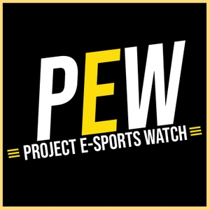 Project Esports Watch: A Podcast on all things Esports! [PEW] [League of Legends, Fortnite, Overwatch, Call of Duty, Counter by Project Watch