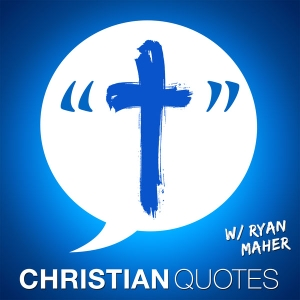 Christian Quotes | Encouragement for Christians by Ryan Maher shares quotes from C.S. Lewis, Joyce Meyer, Charles Stanley, Billy Graham, Rick Warren, Christine Caine, Francis Chan, and an awesome resource 7-days a week!