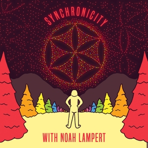 Synchronicity with Noah Lampert by MindPod Network
