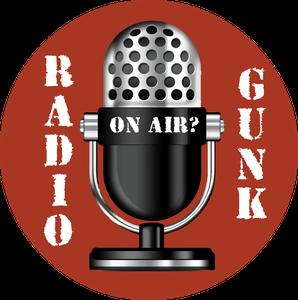 Radio Gunk by Radio Gunk