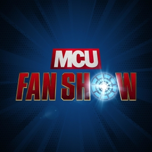 MCU Fan Show - Marvel Studios news and commentary by Sean Gerber