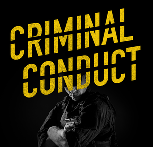 Criminal Conduct by Creative Babble & Advertisecast