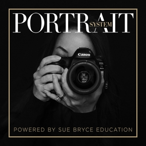 The Portrait System Podcast by Sue Bryce Education