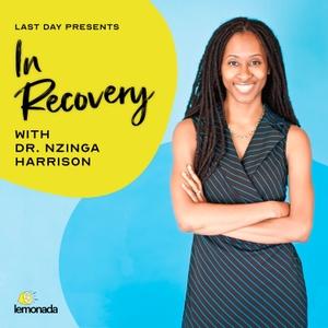 In Recovery by Lemonada Media
