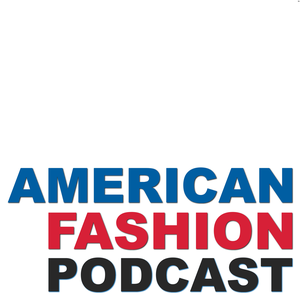 American Fashion Podcast by Fashion Media Center