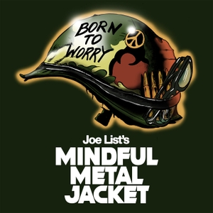 Joe List's Mindful Metal Jacket by The Laugh Button