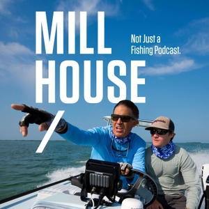 Mill House Podcast by Mill House