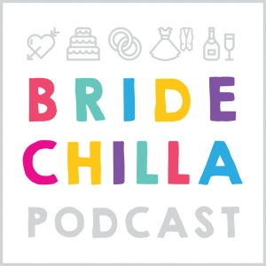 Bridechilla- Wedding Planning Podcast by Aleisha McCormack brings wedding planning ideas, experts and advice for brides & grooms to help engaged couples plan their big day