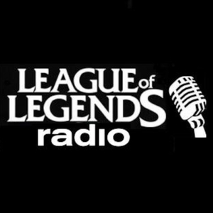 League of Legends Radio by League of Legends Radio
