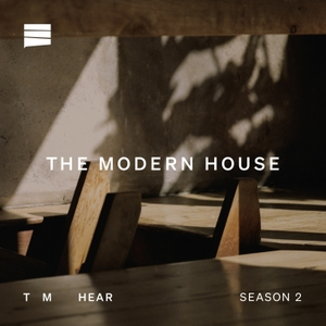 The Modern House Podcast by The Modern House