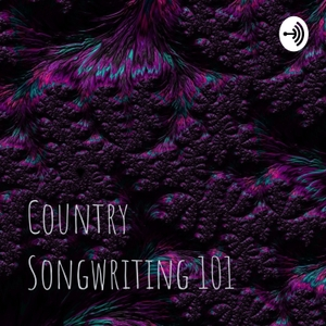 Country Songwriting 101 by Ben Bissett
