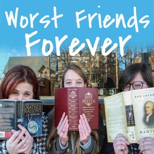 Worst Friends Forever by Worst Friends Forever