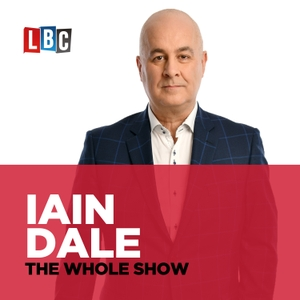 Iain Dale - The Whole Show by LBC