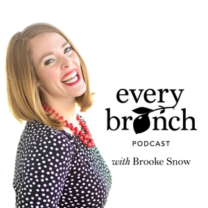 Every Branch Podcast by Brooke Snow and Jessica Carney