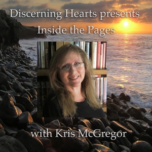 Discerning Hearts Catholic Podcasts » Inside the Pages with Kris McGregor by Kris McGregor