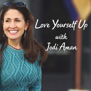 Love Yourself Up with Jodi Aman by Jodi Aman, creator of Give Fear the Boot! an online anxiety recovery program, can help you overcome your fears and live a life of vitality! She's been a psychotherapist for 20 years and now she's sharing her secrets with you!