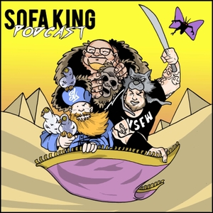 Sofa King Podcast by Sofa King Podcast