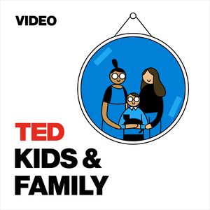 TED Talks Kids and Family by TED