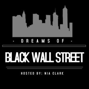 Dreams of Black Wall Street by Nia Clark