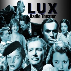Lux Radio Theater by Humphrey-Camardella