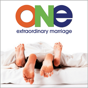ONE Extraordinary Marriage Show Podcast