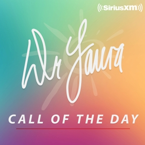 Dr. Laura Call of the Day Podcast