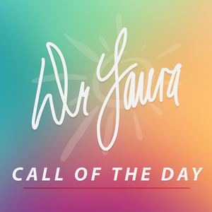 Dr. Laura Call of the Day by Dr. Laura Schlessinger