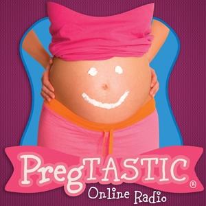 PregTASTIC Online Radio by www.pregtastic.com