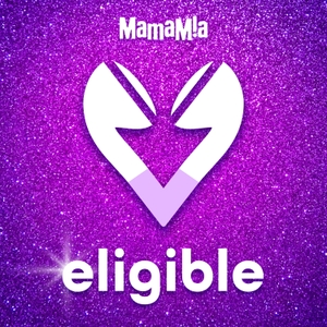 Eligible by Mamamia Podcasts