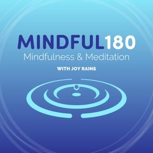 Mindful 180 by Joy Rains